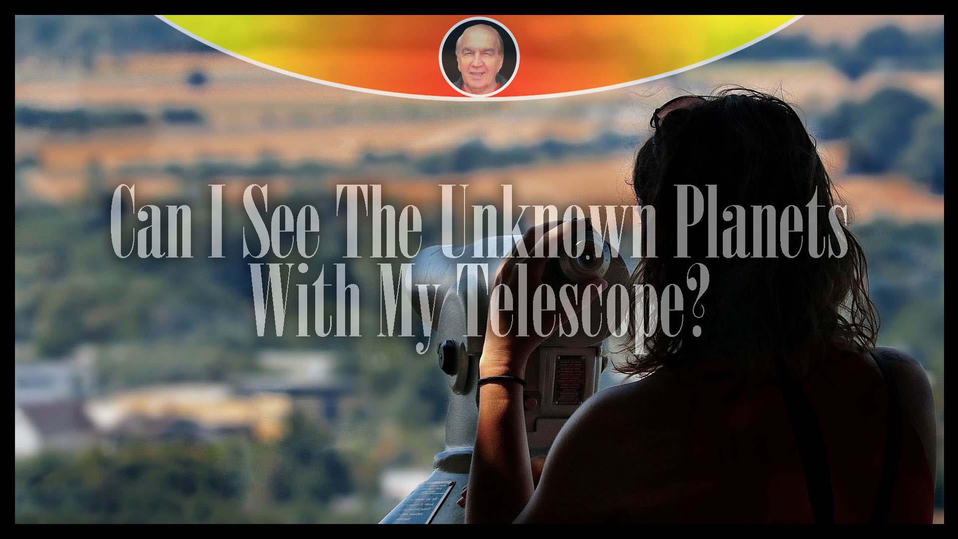 Can I See The Unknown Planets With My Telescope?